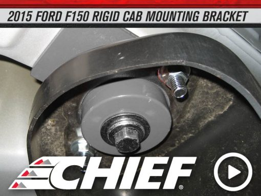 Chief 2015 Ford F150 Rigid Cab Mount Install