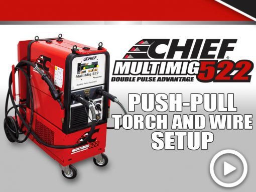 MULTIMIG 522 Training: Push-Pull Torch Setup